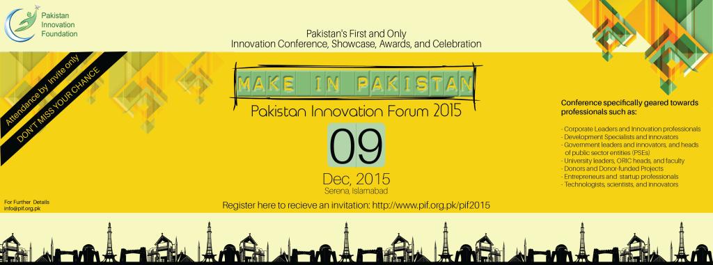 Pakistan Innovation Forum 2015   Make In Pakistan – Pakistan